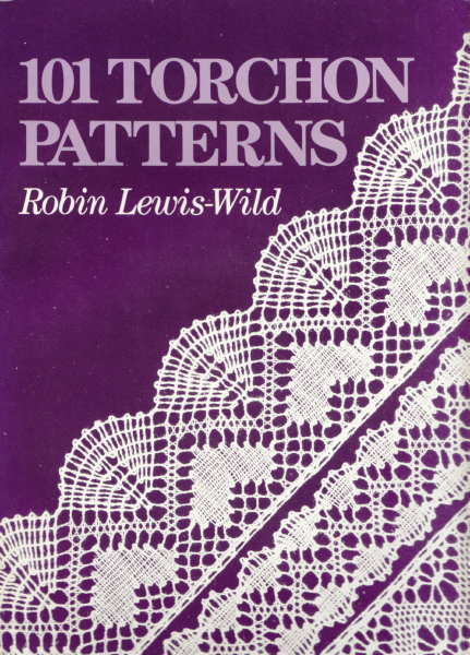 101 Torchon Patterns - Robin Lewis-Wild