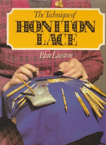 The Technique of Honiton Lace - Elsie Luxton