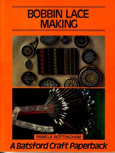 Bobbin Lace Making - Pamela Nottingham