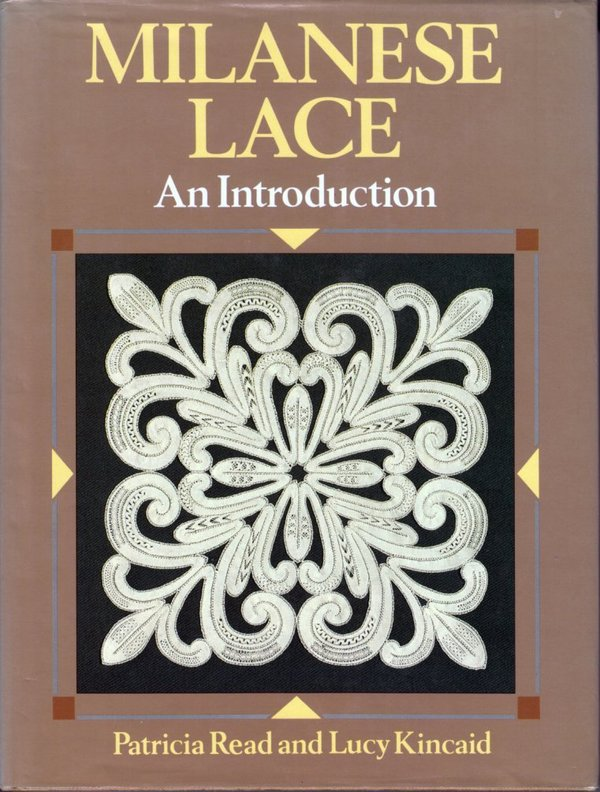 Milanese Lace - Patricia Read and Lucy Kancaid